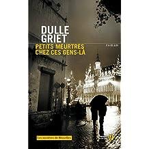 Petits meurtres chez ces gens-là (Les Mystères de Bruxelles) (French Edition)