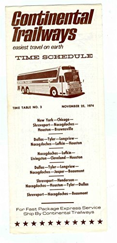 - Continental Trailways Bus Timetable 1974 New York Chicago Dallas Shreveport