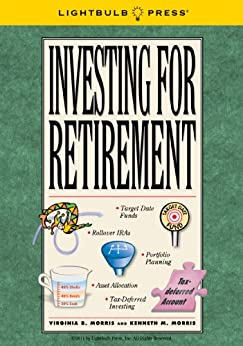 Investing for Retirement by [Morris, Virginia, Morris, Kenneth]