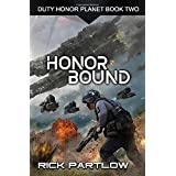 Honor Bound (Duty, Honor, Planet)