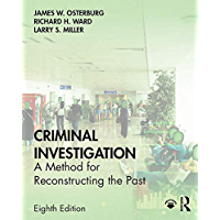Criminal Investigation: A Method for Reconstructing the Past