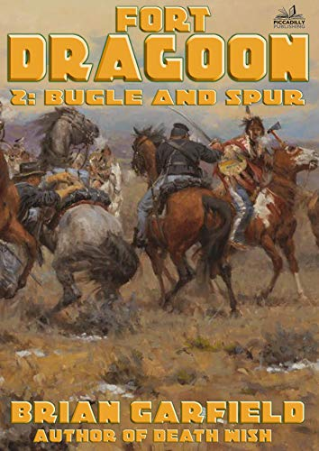 Used, Fort Dragoon 2: Bugle and Spur (A Fort Dragoon Western) for sale  Delivered anywhere in Canada