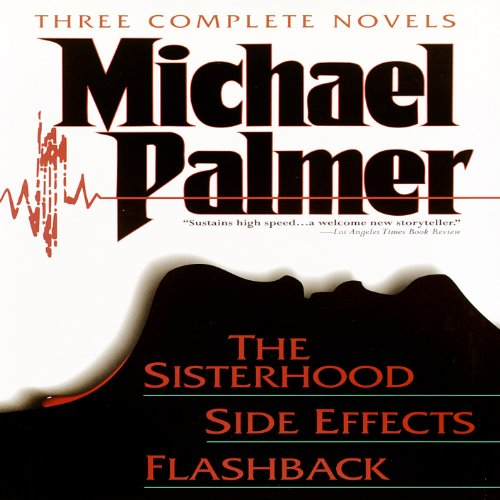 The Michael Palmer Value Omnium gatherum: Miracle Cure, The Patient, Extreme Measures