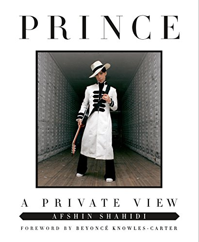 Now a New York Times bestseller! Featuring a foreword by Beyoncé Knowles-Carter. Afshin Shahidi met Prince in 1993 and soon became his cinematographer and later one of the only people allowed to photograph him. He collaborated w...