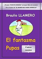 El Fantasma pupas y otros cuentos (Spanish Edition)