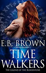 The Legend of the Bloodstone (Time Walkers Book 1)
