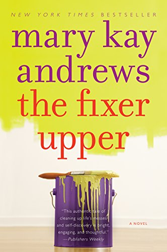 - The Fixer Upper: A Novel