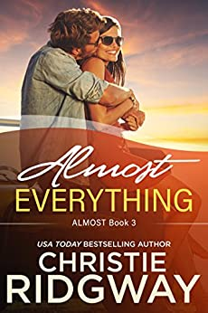 Almost Everything (Book 3) by [Ridgway, Christie]