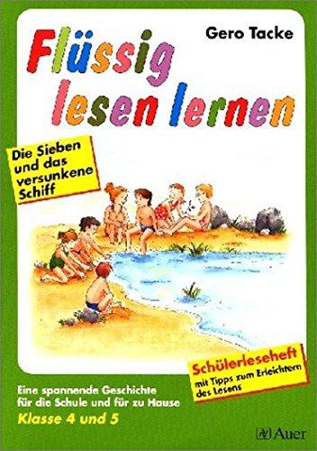 Flüssig lesen lernen - Ein Leseprogramm in zwei Versionen: eine für die Schule und eine für das Üben zu Hause: Flüssig lesen lernen, neue Rechtschreibung, Klasse 4 und 5