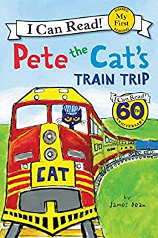 Pete the Cat's Train Trip (My First I Can Read) by [Dean, James]