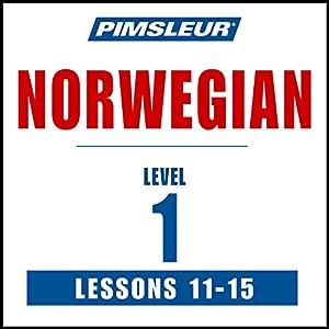 Pimsleur Norwegian Level 1 Lessons 11-15 Audiobook