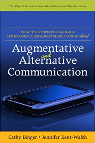 What every speech language pathologistaudiologist should know what every speech language pathologistaudiologist should know about alternative and augmentative communication allyn bacon communication sciences and fandeluxe Images