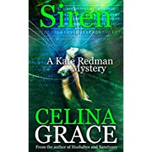 Siren: A Kate Redman Mystery: Book 9 (The Kate Redman Mysteries)