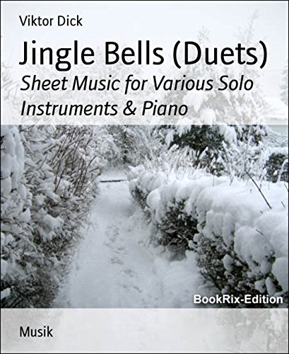 Christmas Tenor Cello - Jingle Bells (Duets): Sheet Music for Various Solo Instruments & Piano
