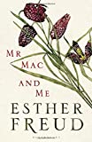 Mr Mac and Me by Esther Freud (2014-09-11)
