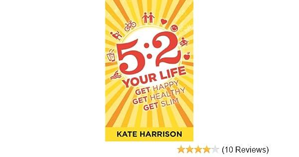 52 Your Life Get Happy Healthy Slim