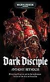 Dark Disciple, Anthony Reynolds, 1844166074