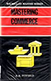 img - for Mastering Commerce (Macmillan Master Series (Business)) book / textbook / text book