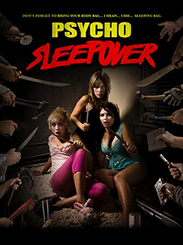 Psycho Sleepover -