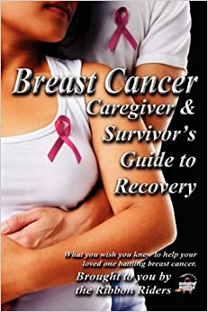 Book Breast Cancer: Caregiver and Survivor's Guide to Recovery