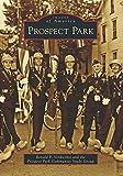 Prospect Park, Ronald P. Verdicchio and the Prospect Park Community Study Group, 1467122378
