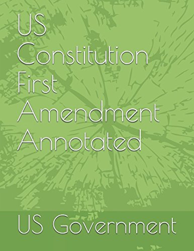 Us Constitution First Amendment Annotated