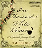 img - for One Thousand White Women: The Journals of May Dodd by Fergus, Jim (2006) Audio CD book / textbook / text book