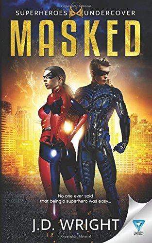 Masked (Superheros Undercover) (Volume 1) 2018