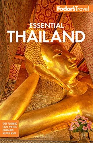 Fodor's Essential Thailand: with Cambodia & Laos (Full-color Travel Guide)