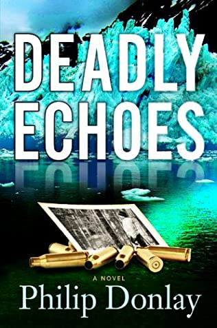 book cover of Deadly Echoes
