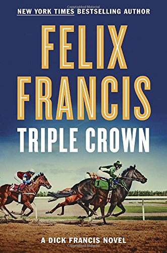 Image result for triple crown felix francis