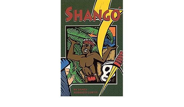Shangó (English Edition) eBook: James Roberto Curtis: Amazon ...