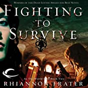 Fighting to Survive: As the World Dies, Book 2 | Rhiannon Frater