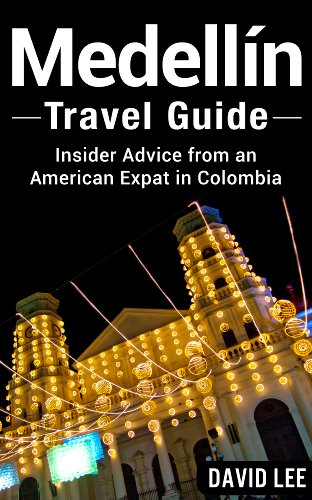 Medell%C3%ADn Travel Guide American Colombia ebook product image