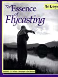 img - for The Essence of Flycasting book / textbook / text book