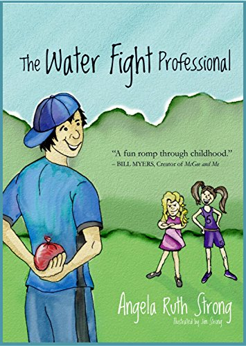 The Water Fight Professional (Fun 4 Hire Series Book 1) by [Strong, Angela Ruth]