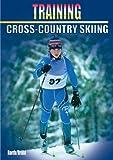 Training Cross Country Skiing (Training (Meyer & Meyer))
