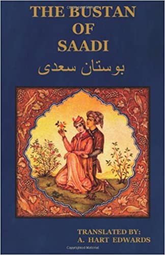 The Bustan of Saadi by Saadi (2012-05-31)