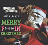 Denis Leary's Merry F#%$in' Christmas, Denis Leary, 0762447621