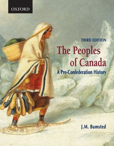 The Peoples of Canada: A Pre-Confederation History