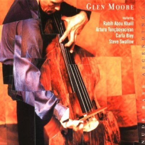 Nude Bass Ascending by Moore, Glen (1999) Audio CD