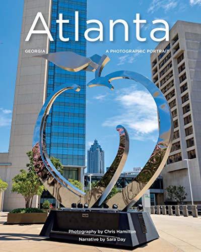 (Atlanta, Georgia: A Photographic Portrait)