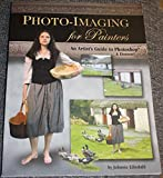 Photo-Imaging for Painters