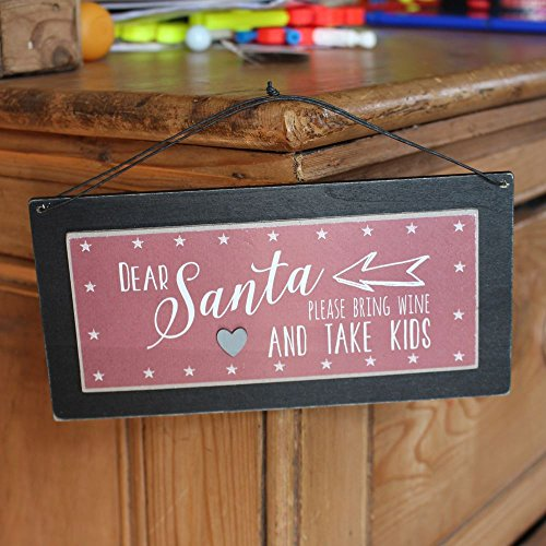 East of India Dear Santa Bring Wine Take Kids Wooden Sign Xmas Secret Santa Gift by East Of India