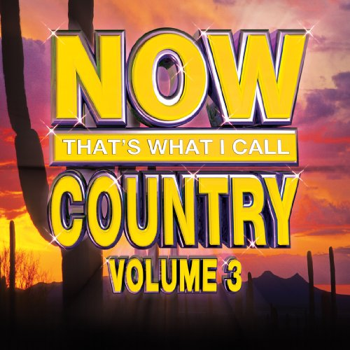 Music : Now Country Volume 3