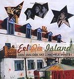 Eel Pie Island, Dan Van der Vat and Michele Whitby, 0711230536
