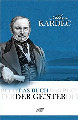 Das Buch der Geister: Allan Kardec