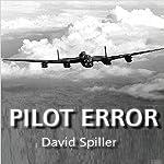 Pilot Error | David Spiller