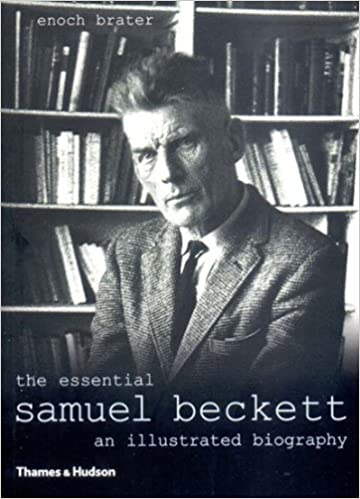 :IBOOK: The Essential Samuel Beckett: An Illustrated Biography, Revised Edition. Coated puedo Renew Moutet Safety