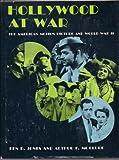 Hollywood at War, Ken D. Jones and Arthur Frederick McClure, 0498011070